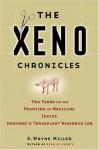 The Xeno Chronicles - GWayne Miller