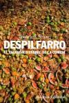 Despilfarro: el escándalo global de la comida - Tristram Stuart, María Hernández