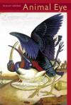 Animal Eye - Paisley Rekdal