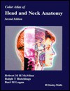 Color Atlas of Head & Neck Anatomy - Robert M.H. McMinn, Bari M. Logan, Ralph T. Hutchings