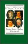 The Romantic Poets: Byron, Keats, Shelley, Wordsworth - Geoffrey Moore