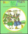 Billy Ray Pyle's Style - Janie Spaht Gill, Lori Anderson Wing