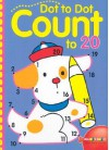 Dot to Dot Count to 20 - Sterling Publishing Company, Inc., Sterling Publishing Company, Inc.