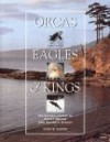Orcas, Eagles & Kings: Georgia Strait & Puget Sound - Steve Yates