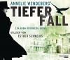 Tiefer Fall: Ein Anna Kronberg Krimi - Annelie Wendeberg, Esther Schweins