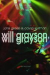 Will Grayson, Will Grayson - John Green, David Levithan, Aleid Eekelen-Benders