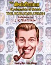 The Subgenius Psychlopaedia of Slack: The Bobliographon - J.R. Dobbs, Ivan Stang