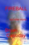 Fireball - Bryan Cassiday