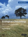 Ecological Climatology: Concepts and Applications - Gordon Bonan