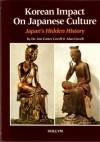 Korean Impact on Japanese Culture - Jon Etta Hastings Carter Covell