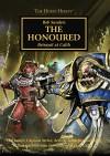 The Honoured (The Horus Heresy) - Rob Sanders