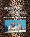 An African Journal: A Man with a Real Cheetah Tale - Ben H. Averitt