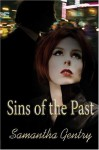 Sins of the Past - Samantha Gentry