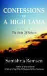 Confessions Of A High Lama - Samahria Ramsen