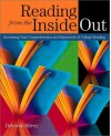 Reading from the Inside Out: Increasing Your Comprehension and Enjoyment of College Reading - Deborah Silvey