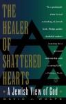 Healer of Shattered Hearts - David J. Wolpe