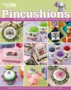 Pincushions (Leisure Arts #4612) - Kooler Design Studio, Leisure Arts