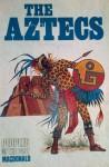 Aztecs - Judith Crosher, Harry Strongman, Cottie Burland