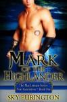 Mark of the Highlander - Sky Purington