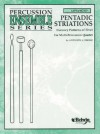 Pentadic Striations: Groovy Patterns of Five for Multi-Percussion Quartet - Anthony J. Cirone