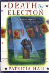 Death by Election - Patricia Hall