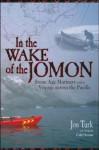 In the Wake of the Jomon - Jon Turk