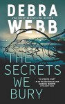The Secrets We Bury (The Undertaker's Daughter #1) - Debra Webb