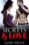 ROMANCE: Secrets & Love: (AMAZING VALUE BONUS OF 40+ FREE BOOKS!!!) (Contemporary New Adult Threesome Pregnancy Romance Short Stories) - Jane Price