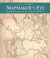 The Mapmaker's Eye: David Thompson on the Columbia Plateau - Jack Nisbet