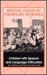 Children With Speech And Language Difficulties - Alec Webster, Christine McConnell