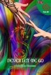 Never Let Me Go - Cristian Caruso