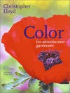 Color for Adventurous Gardeners - Christopher Lloyd