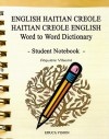 English Haitian Creole Haitian Creole English Word to Word Dictionary Student Notebook - Fequiere Vilsaint