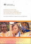 Evidence of Effective Interventions to Improve the Social and Environmental Factors Impacting on Health: Informing the Development of Indigenous Commu - Andrew Black