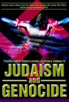 Judaism and Genocide: Psychological Undercurrents of History Volume IV - Jerry S. Piven