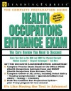 Health Occupations Entrance Exam: The Core Review You Need to Succeed [With CDROM] - Learning Express LLC, LearningExpress