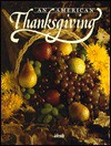 An American Thanksgiving - Ideals Publications Inc, Nancy J. Skarmeas, Fran Morley