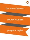 Too Many Questions (Short) - Sudha Murty