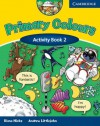 Primary Colours Activity Book 2 - Diana Hicks, Andrew Littlejohn
