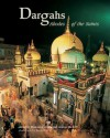 Dargahs: Abodes of the Saints - George Michell