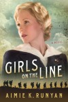 Girls on the Line - Aimie K Runyan