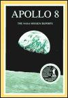 Apollo 8 : The NASA Mission Reports With CDRom - Robert Godwin