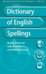 Dictionary of English Spelling - Martin H. Manser