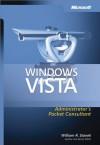 Windows VistaTM Administrator's Pocket Consultant (Pro - Administrator's Pocket Consultant) - William R. Stanek