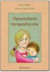Opowiadania terapeutyczne - Anna Mikita, Agata Półtorak