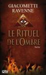 Le rituel de l'ombre (Noirs) (French Edition) - Eric Giacometti, Jacques Ravenne