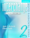 Interchange Video Teacher's Guide 2 (Interchange Third Edition) - Jack C. Richards, Chuck Sandy