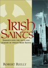 Irish Saints - Robert T. Reilly