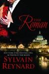The Roman: Florentine Series, Book 4 - Sylvain Reynard