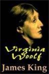 Virginia Woolf Part 1 Of 2 - James King
